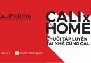 California Fitness & Yoga hướng dẫn tập tại nhà với loạt clip CALI x Home Series
